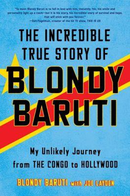 The Incredible True Story of Blondy Baruti, Blondy Baruti