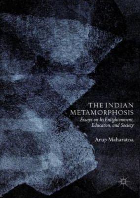The Indian Metamorphosis, Arup Maharatna