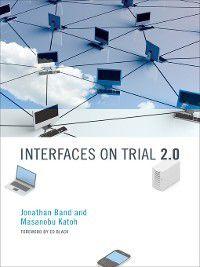 The Information Society: Interfaces on Trial 2.0, Jonathan Band, Masanobu Katoh