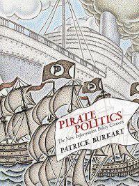The Information Society: Pirate Politics, Patrick Burkart