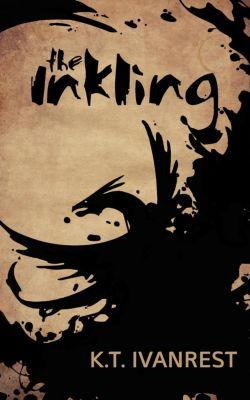 The Inkling, K.T. Ivanrest
