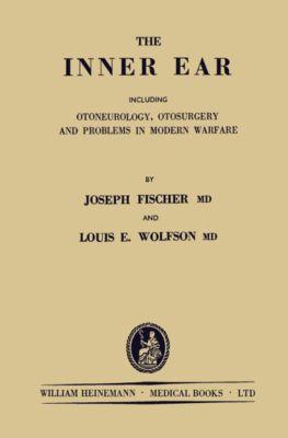 The Inner Ear, Joseph Fischer, Louis E. Wolfson
