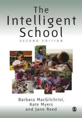 The Intelligent School, Barbara Macgilchrist, Jane Reed, Kate Myers
