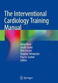 The Interventional Cardiology Training Manual
