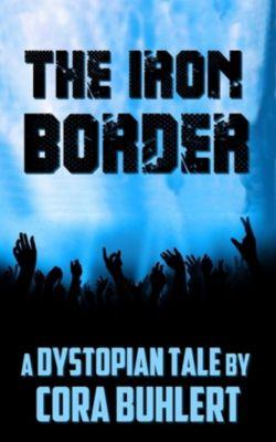 The Iron Border, Cora Buhlert
