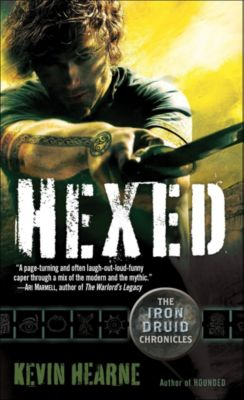 The Iron Druid Chronicles 2. Hexed, Kevin Hearne