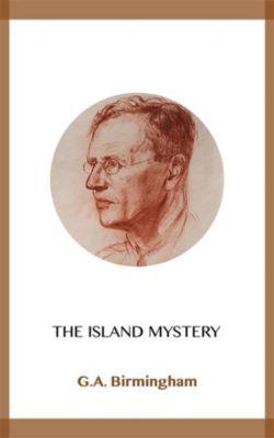 The Island Mystery, G.A. Birmingham