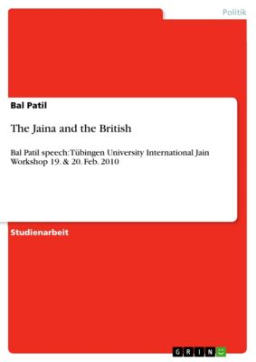The Jaina and the British, Bal Patil