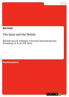 The Jaina and the British, Bal Patil