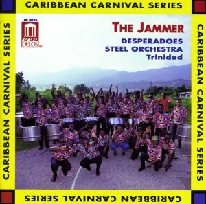 The Jammer/Trinidad, Desperados Steel Orchestra