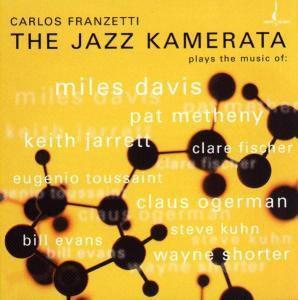 The Jazz Kamerata (Mehrkanal), Carlos Franzetti