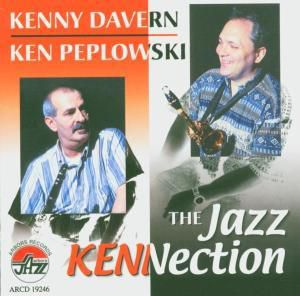 The Jazz Kennection, Kenny & Peplowski,Ken Davern