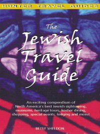 The Jewish Travel Guide, Betsy Sheldon