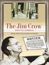 The Jim Crow Encyclopedia [Two Volumes]