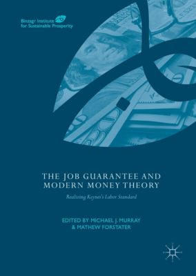 The Job Guarantee and Modern Money Theory