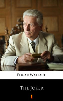 The Joker, Edgar Wallace