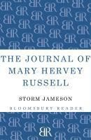 The Journal of Mary Hervey Russell, Margaret Storm Jameson