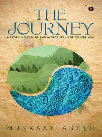 The Journey, Muskaan Asher