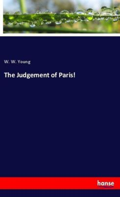 The Judgement of Paris!, W. W. Young