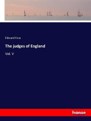 The judges of England, Edward Foss
