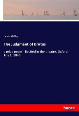 The Judgment of Brutus, Lewis Gidley