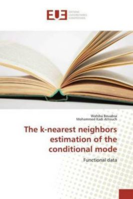 The k-nearest neighbors estimation of the conditional mode, Wahiba Bouabsa, Mohammed Kadi Attouch