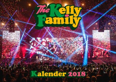 The Kelly Family - Kalender 2018, The Kelly Family