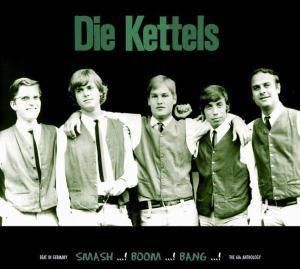 The Kettels, Kettels