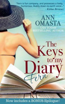 The Keys to My Diary: The Keys to My Diary ~ Fern, Ann Omasta