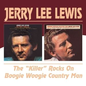 The 'Killer' Rocks On/Boogie Woogie Country Man, Jerry Lee Lewis