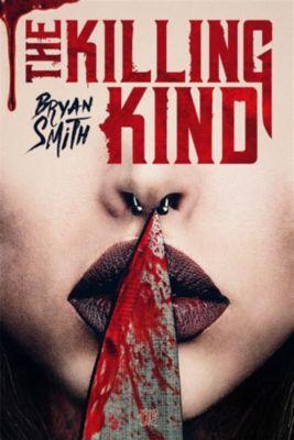 The Killing Kind (edizione italiana), Bryan Smith