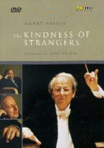The Kindness of Strangers: Andre Previn - A Portait, André Previn