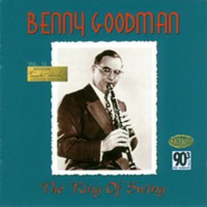 The King Of Swing, Benny Goodman