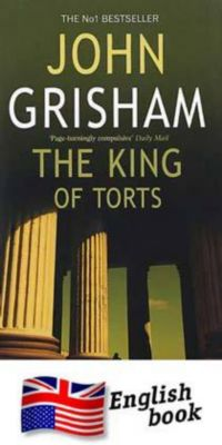 The King of Torts, John Grisham