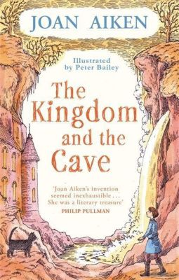 The Kingdom and the Cave, Joan Aiken