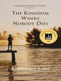 The Kingdom Where Nobody Dies, Kimberley Starr