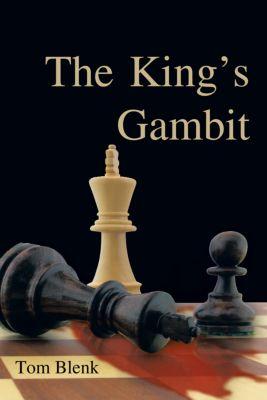 The King's Gambit, Tom Blenk