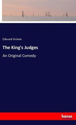 The King's Judges, Edward Grimm