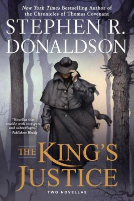 The King's Justice, Stephen R. Donaldson