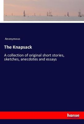 The Knapsack, Anonymous