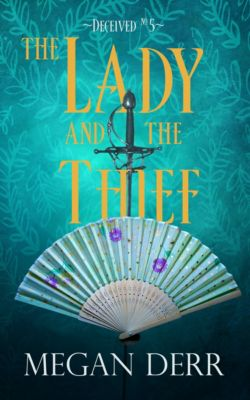 The Lady and the Thief, Megan Derr