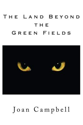 The Land Beyond the Green Fields, Joan Campbell