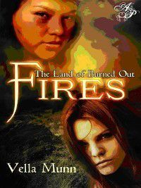 The Land of Burned Out Fires, Vella Munn