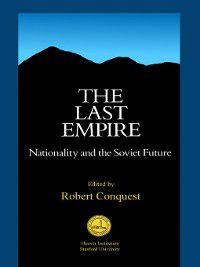 The Last Empire, Robert Conquest