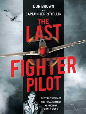 The Last Fighter Pilot, Don Brown
