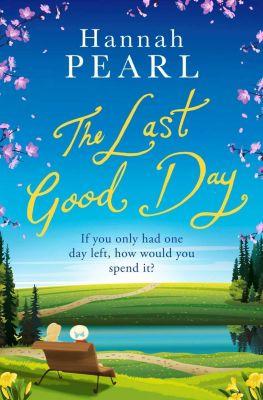 The Last Good Day, Hannah Pearl