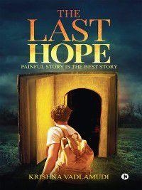 THE LAST HOPE, KRISHNA VADLAMUDI
