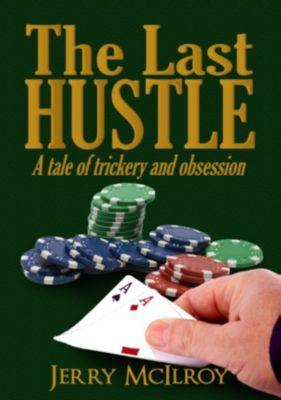 The Last Hustle, Jerry McIlroy