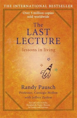 The Last Lecture, English edition, Randy Pausch