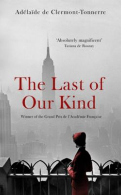 The Last of Our Kind, Adélaïde de Clermont-Tonnerre